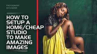 How To Setup A Home And Cheap Photography Studio