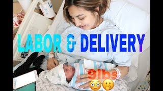 LABOR & DELIVERY |OUR 9LB BABY BOY|