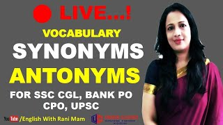 Synonyms & Antonyms | Vocabulary in English With Meaning in Hindi For SSC CGL, BANK, UPSC | Part-26