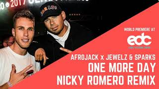 Afrojack X Jewelz & Sparks - One More Day (Nicky Romero Extended Remix) video