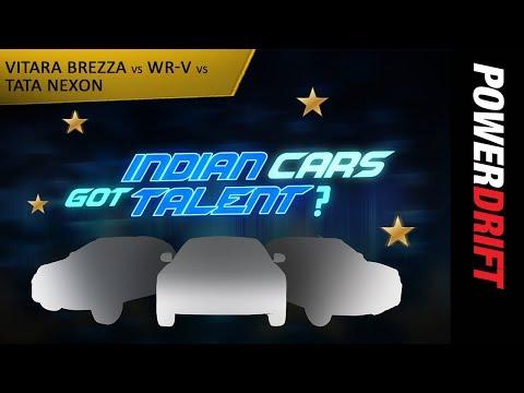 Indian Cars Got Talent : Nexon vs Brezza vs WRV : PowerDrift