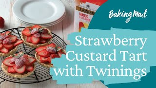 How to Make Strawberry Custard Tarts with Twinings