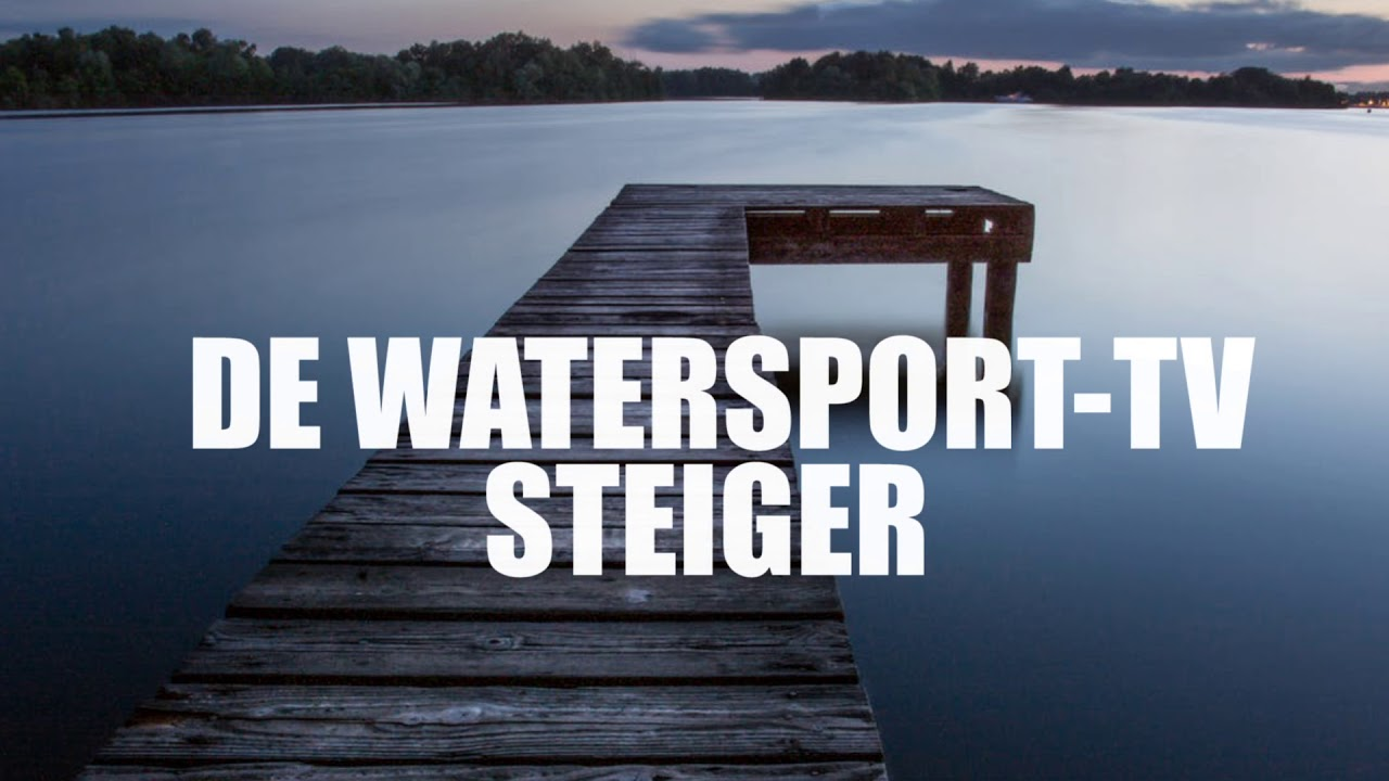 GRATIS LIGPLAATS AAN WATERSPORT-TV STEIGER