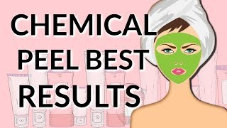 GET THE BEST RESULTS FROM A CHEMICAL PEEL  DR DRAY
