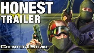COUNTER-STRIKE (Honest Game Trailers)