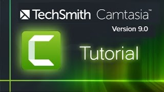 Camtasia Studio 9 - Tutorial for Beginners [COMPLETE]