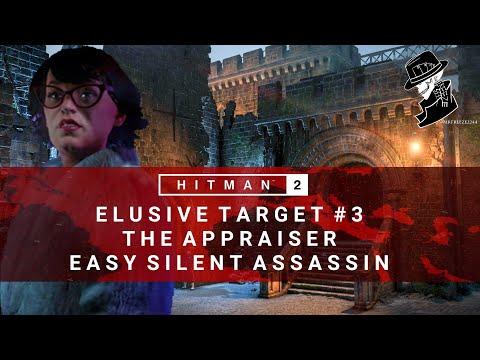 HITMAN 2 | Elusive Target #3 | The Appraiser | Easy Silent Assassin | Walkthrough