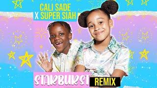 Cali Sadé - Starburst Remix (featuring Super Siah)   Official Audio