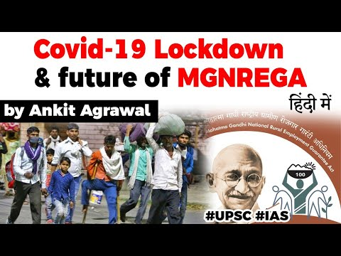 Covid-19 Lockdown and future of MGNREGA, Can it support all poor job seekers? Current Affairs 2020