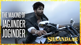 Shaandaar - The Making Of Jagjinder Joginder