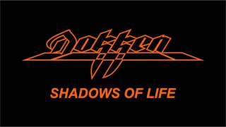 Dokken - Shadows Of Life (Lyrics) HQ Audio
