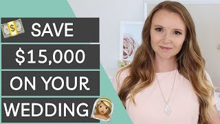 Save $15,000 on Your Wedding Without Looking Cheap   Wedding Budget Hacks