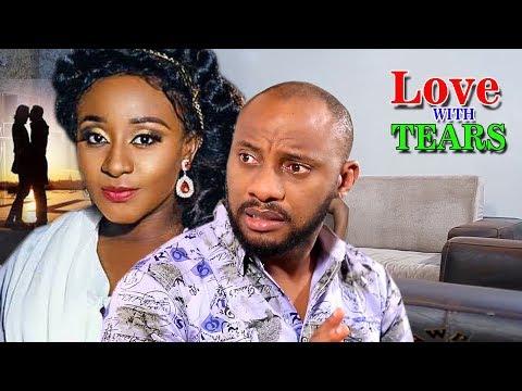 Love With Tears Season 1&2 - (Yul Edochie) Nigerian Nollywood Movie Full HD | 1080p