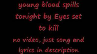 Young Blood Spills Tonight Eyes Set To Kill