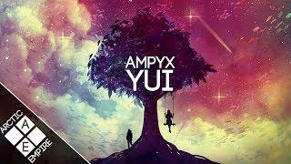Ampyx - Yui | Chill