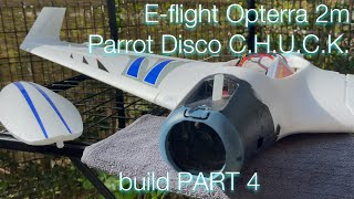 E-flite Opterra 2m | Parrot Disco Chuck - FPV hyper long range cruiser drone build ~ PART 4