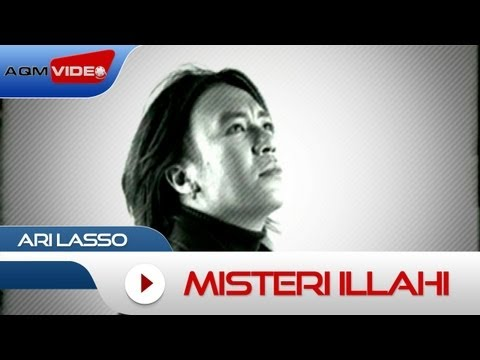 Ari Lasso - Misteri Illahi | Official Video