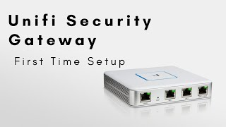 Unifi Security Gateway - First Time Setup
