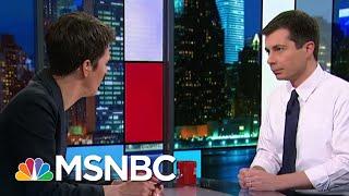 Pete Buttigieg - Full Interview | Rachel Maddow | MSNBC