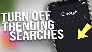 How to Get Rid or Turn Off Trending Searches on Google