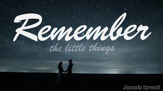 Remember - Jacob Izreal - Original Song