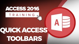How to Use the Quick Access Toolbar in Microsoft Access 2016
