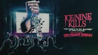 "Video thumbnail of ""Ice Nine Kills - The World In My Hands (feat. Tony Lovato of Mest)"""