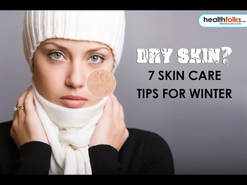 Skin Care Tips For Dry Skin in Winter Season | Healthfolks.com