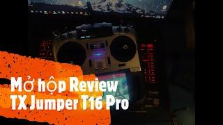 FPV Tranning - TX Jumper T16 Pro V1 - Phần 1/4 - Mở Hộp Review TX Jumper T16 Pro V1 | Jackie Le FPV