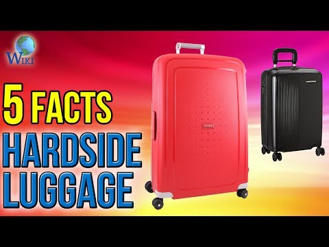 Hardside Luggage: 5 Fast Facts