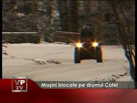 Maşini blocate pe drumul Cotei
