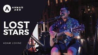 Lost Stars - Adam Levine (Ahmad Abdul Acoustic Cover)