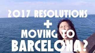 New Years Resolutions for 2017 + ANNOUNCEMENT:  LIVING IN BARCELONA? | JustJoelle1