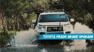 Toyota Prado 150 Series best brakes