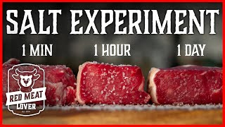 How to Season Steak Experiment - When to Salt Your Steaks, INCREDIBLE!