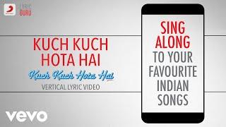 Kuch Kuch Hota Hai - Official Bollywood Lyrics | Udit Narayan | Alka Yagnik | Jatin-Lalit