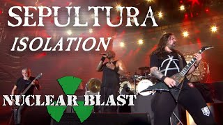 SEPULTURA - Isolation