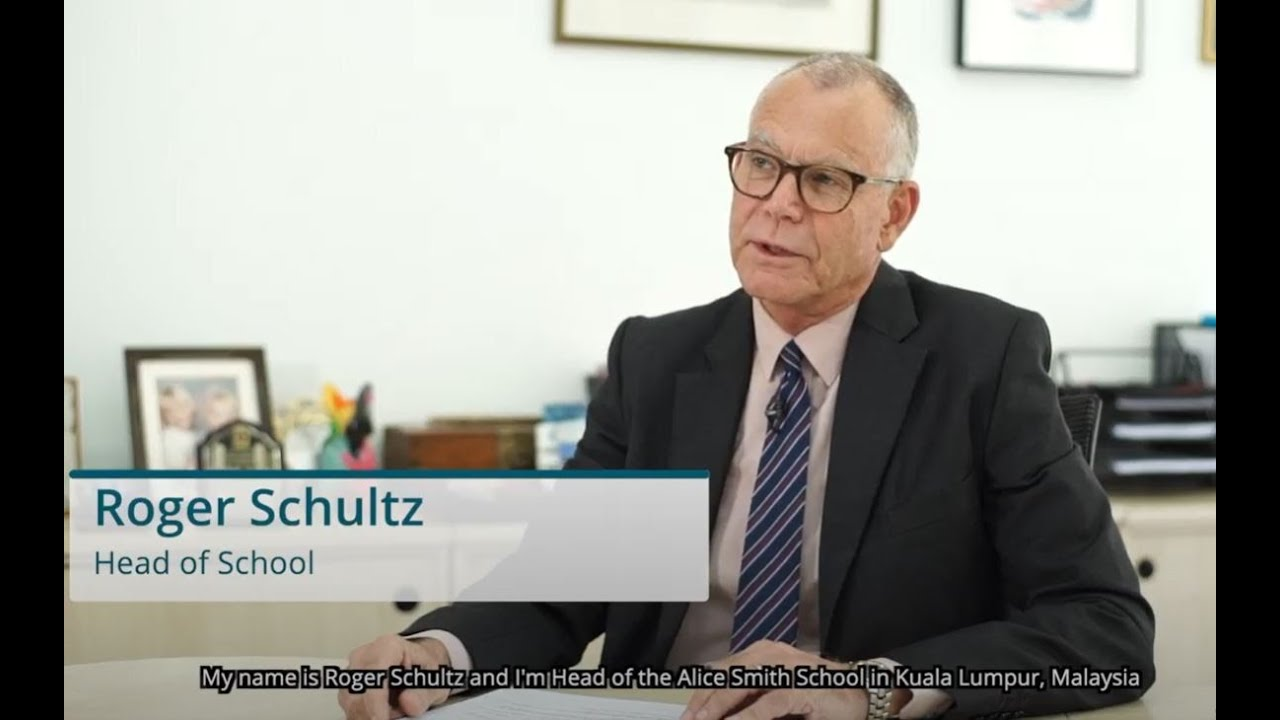 Roger Schulz, Head of Alice Smith School in Malaysia on the British curriculum