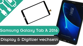 Samsung Galaxy Tab A 2016 (T580) Display & Digitizer wechseln | kaputt.de