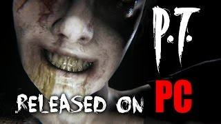 P.T. Silent Hill: Released on the PC!