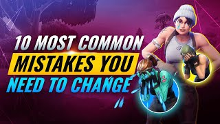 10 GAME LOSING Mistakes Every Player Makes   Fortnite Battle Royale Chapter 2