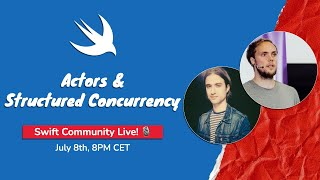 Actors & Structured Concurrency, Live! 🎙 with Donny Wals