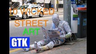 10 WICKED STREET ART