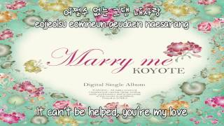Koyote - Marry Me [English subs + Romanization + Hangul] HD