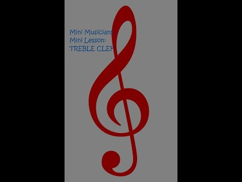 Mini Musicians Mini Lessons: Treble Clef