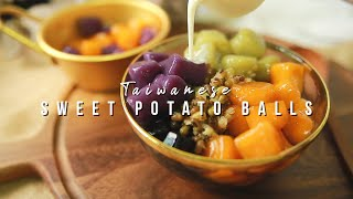 TAIWANESE SWEET POTATO BALLS DESSERT RECIPE    Easy Recipe For Pumpkin And Taro Balls    台灣九份地瓜圓芋圓