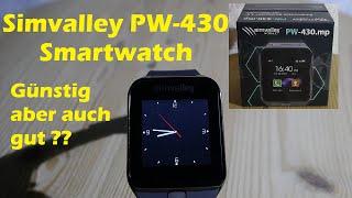 Simvalley PW-430 Smartwatch : Günstig aber auch gut ??