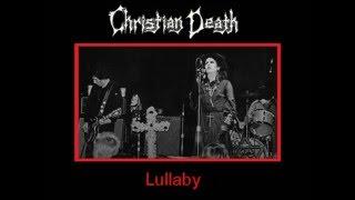 Christian Death - Lullaby