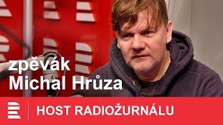 Michal Hrůza: Při psaní musím být ve správném rozpoložení, téma si chci prožít