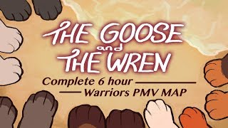 The Goose and the Wren - COMPLETE 6 hour New Prophecy PMV MAP